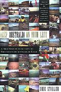 Keep Australia on Your Left: A True Story of an Attempt to Circumnavigate Australia by Kayak...