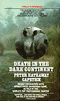Death in the Dark Continent - Peter Hathaway Capstick - Mass Market Paperback - REPRINT