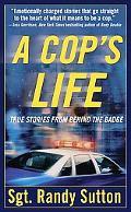 Cop's Life