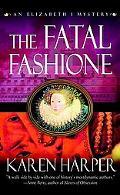 Fatal Fashione An Elizabeth I Mystery