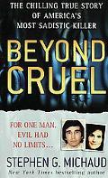 Beyond Cruel