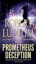 The Prometheus Deception (9.99 Premium Edition)