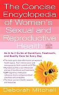 Concise Encyclopedia of Women's Sexual and Reproductive Health