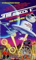 Star Wreck V: The Undiscovered Nursing Home - Leah Rewolinski - Paperback