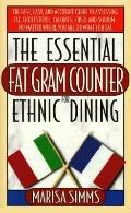 Essential Fat Gram Counter for Ethnic Dining - Marisa Simms - Mass Market Paperback