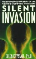 Silent Invasion: The Shocking Discoveries of a UFO Researcher - Ellen Crystall - Mass Market...
