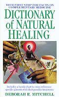 Dictionary of Natural Healing, Vol. 1 - Deborah R. Mitchell - Mass Market Paperback