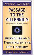 Passage to the Millennium: Edgar Cayce and the Age of Aquarius