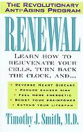 Renewal The Anti-Aging Revolution