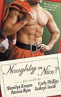 Naughty or Nice? Santa, Baby/Love Bytes/Naughty Under the Mistletoe/a Christmas Charade