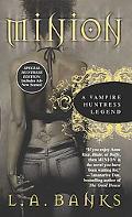 Minion A Vampire Huntress Legend