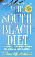 South Beach Diet The Delicious, Doctor-Designed, Foolproof Plan for Fast and Healthy Weight ...