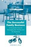 Successful Family Business: A Proactive Plan for Managing the Family and the Business (Non-S...