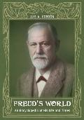 Freud's World : An Encyclopedia of His Life and Times