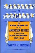 Heralds of Promise The Drama of the American People During the Age of Jackson, 1829-1849