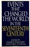 Events That Changed the World in the Seventeenth Century (The Greenwood Press