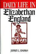 Daily Life in Elizabethan England