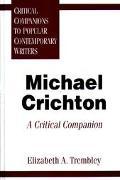 Michael Crichton A Critical Companion