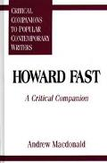 Howard Fast A Critical Companion