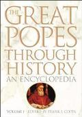 Great Popes Through History An Encyclopedia