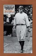 Biographical Dictionary of American Sports Baseball