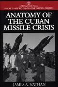 Anatomy of the Cuban Missle Crisis