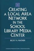 Creating a Local Area Network in the School Library Media Center