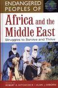 Endangered Peoples of Africa and the Middle East Struggles to Survive and Thrive