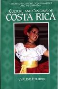 Culture and Customs of Costa Rica