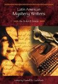 Latin American Mystery Writers An A-To-Z Guide