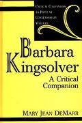 Barbara Kingsolver A Critical Companion