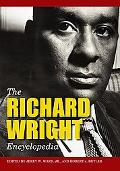 The Richard Wright Encyclopedia