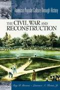 Civil War and Reconstruction