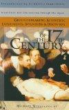Groundbreaking Scientific Experiments, Inventions, and Discoveries of the 17th Century (Grou...
