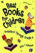 Best Books for Children Preschool Through Grade 6