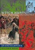 Witch Hunts in Europe and America An Encyclopedia