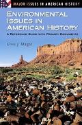 Environmental Issues In American History A Reference Guide With Primary Documents