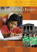 U.S. Latino Issues