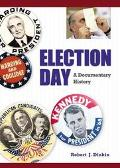 Election Day A Documentary History