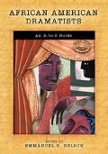 African American Dramatists An A-to-z Guide