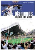 Diamonds Around The Globe The Encyclopedia Of International Baseball