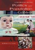 Politics and Population Control A Documentary History