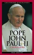 Pope John Paul II A Biography