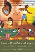 Latina and Latino Voices in Literature Lives and Works
