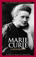 Marie Curie A Biography