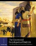 Greenwood Encyclopedia of Daily Life A Tour Through History from Ancient Times to the Present