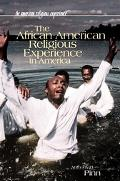 African American Religious Experience in America