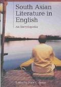 South Asian Literature in English An Encyclopedia