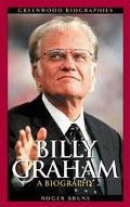 Billy Graham A Biography