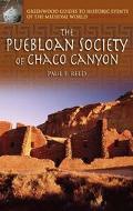Puebloan Society of Chaco Canyon